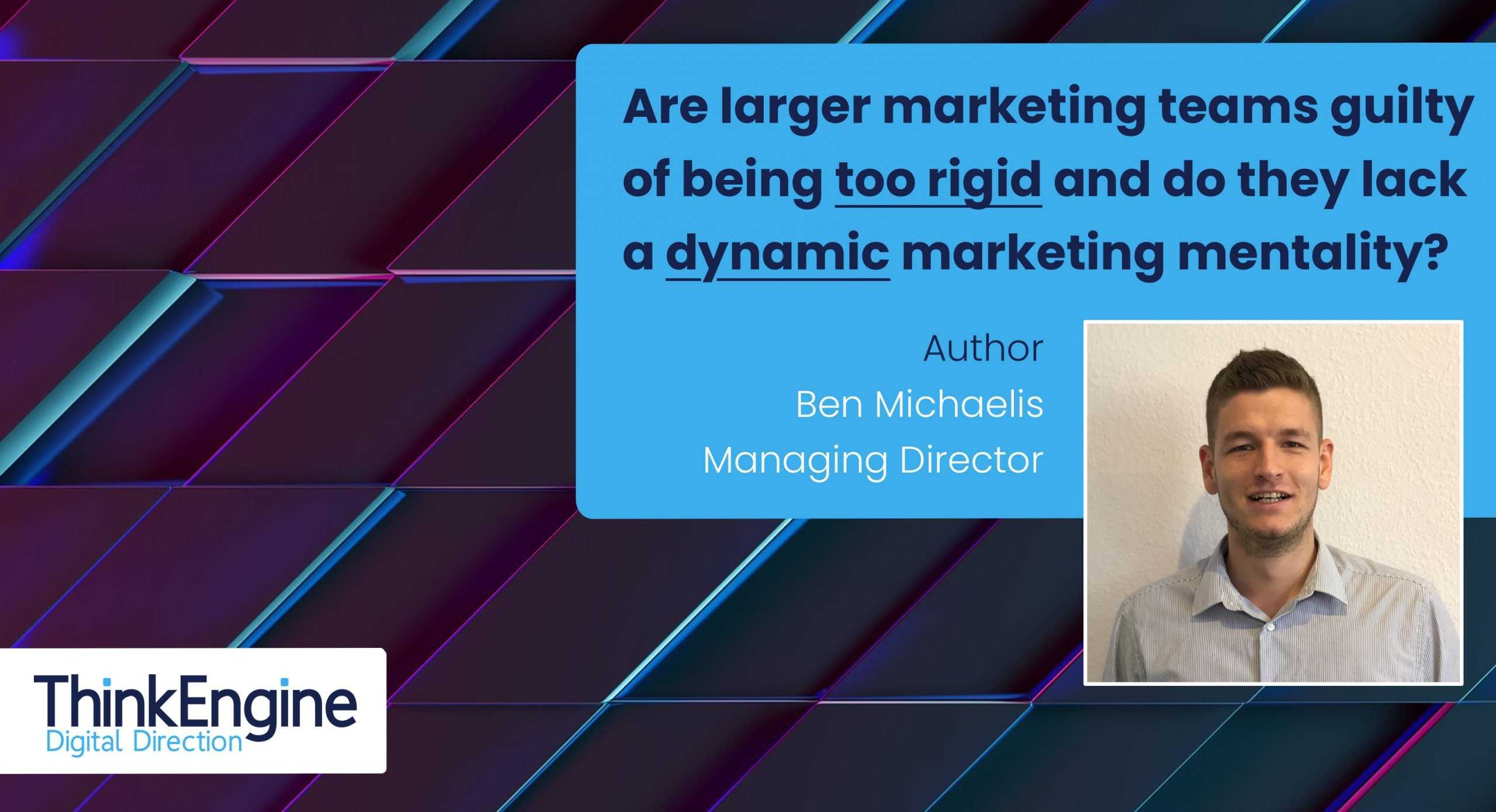 New ThinkEngine Blog Article on Marketing Mentality - By Ben Michaelis